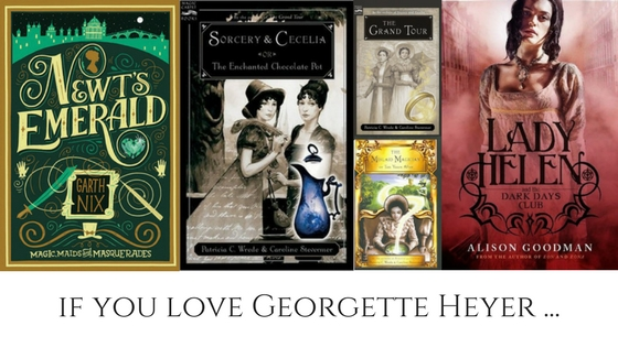 Books to Read if You Love Georgette Heyer